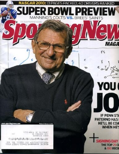 (Sporting News February 1 2010 Joe Paterno/Penn State on Cover, Indianapolis Colts vs New Orleans Saints in Super Bowl XLIV 44, NASCAR Season Preview, Bob Huggins/West Virginia, Sharrif Floyd/Florida Gators)