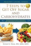 Over half of Americans live with a chronic illness, primarily due to the overconsumption of sugar and refined carbohydrates. The award winning book, 7 Steps to Get Off Sugar and Carbohydrates, provides a day-by-day plan to wean your body off of these...