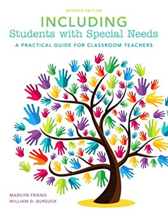 Including Students with Special Needs: A Practical Guide