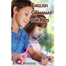 English Grammar for Kids (Workbook Book 1)