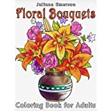 Floral Bouquets Coloring Book for Adults