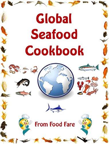 Global Seafood Cookbook ()