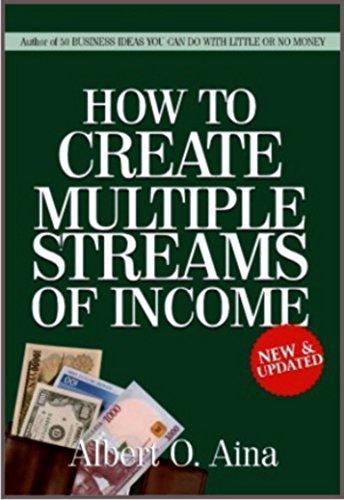 Amazon com: HOW TO CREATE MULTIPLE STREAMS OF INCOME eBook