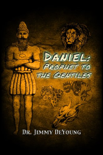 Daniel: Prophet to the Gentiles