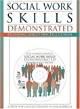img - for Social Work Skills Demonstrated: Beginning Direct Practice CD-ROM with Student Manual by Judith A. Sevel (1999-01-22) book / textbook / text book