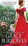 The Trouble with Dukes (Windham Brides Book 1)