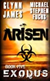 img - for Arisen, Book Five - EXODUS book / textbook / text book