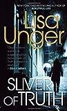 Sliver of Truth, Lisa Unger, 0307949680
