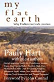 img - for My Flat Earth: Why I Believe God's Creation book / textbook / text book