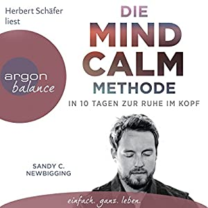 Die Mind Calm Methode Hörbuch