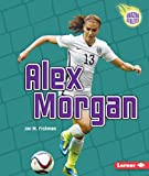 img - for Alex Morgan (Amazing Athletes) book / textbook / text book