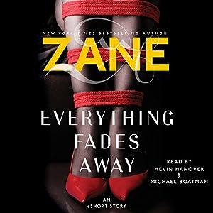 Zane's Everything Fades Away Audiobook