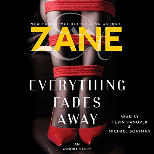 Zane's Everything Fades Away: An eShort Story Audiobook [Free Download by Trial] thumbnail