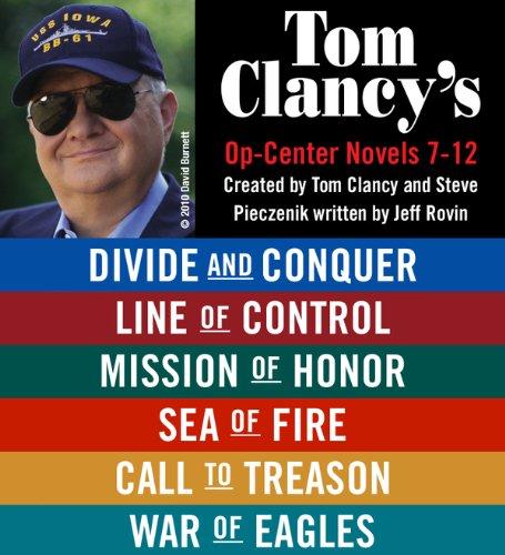 Tom Clancy's Op-Center Novels 7 - 12 ()