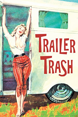 Trailer Trash Pinup Girl Retro Humor Poster