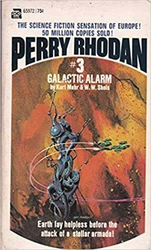 Galactic Alarm (Perry Rhodan #3), Kurt Mahr; W. W. Shols