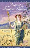 Ancient Feminine Wisdom of Goddesses and Heroines Premier Edition, Kay Steventon and Brian Clark, 1572815019