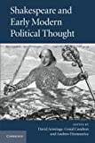 img - for Shakespeare and Early Modern Political Thought book / textbook / text book
