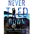 Never Tied Down (The Never Duet Book 2)