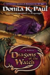 Dragons of the Watch: A Novel (Dragon Keepers Chronicles) Kindle Edition