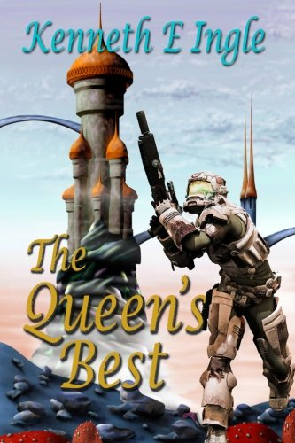 The Queen's Best: Chronicle of the Best of the Best (Contact) (Volume 5)