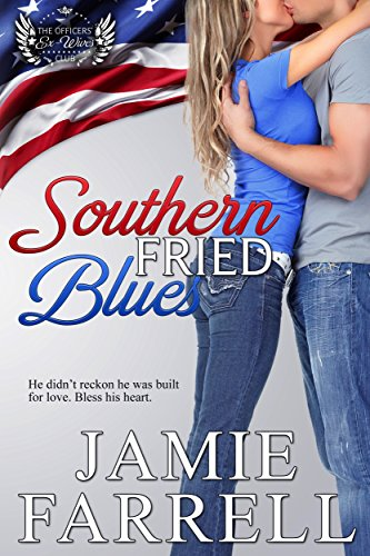 Southern Fried Blues (The Officers' Ex-Wives Club Book 2)