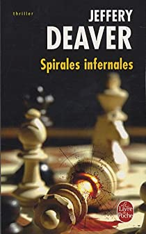 Spirales infernales par Deaver