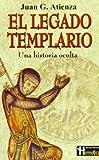 El Legado Templario, Juan Garcia Atienza, 8479270225