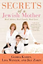 Secrets of a Jewish Mother: Real Advice, Real Family, Real Love