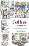 C'est la vie!, A French Reader Review
