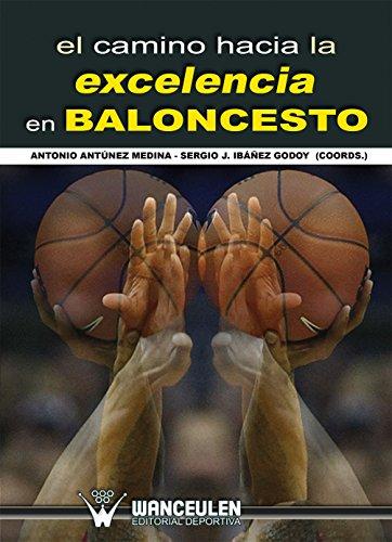 Amazon.com: El camino hacia la excelencia en baloncesto ...