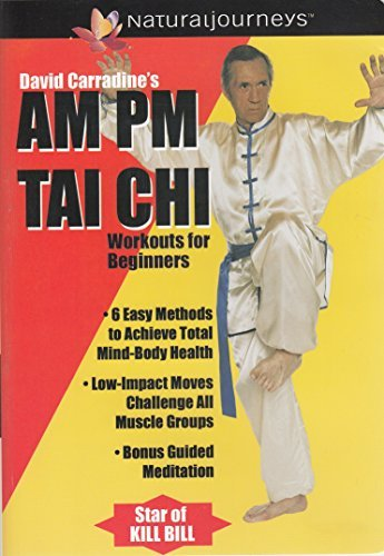 David Carradine's AM & PM Tai Chi Workout for Beginners