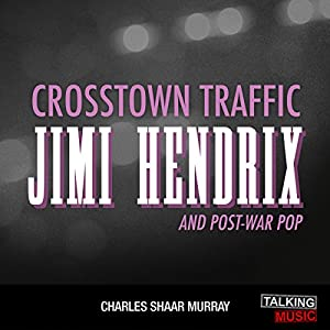 Crosstown Traffic Audiobook