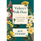 Vickery's Folk Flora: An A-Z of the Folklore and Uses of British and Irish Plants