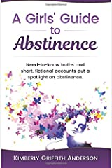 A Girls' Guide to Abstinence Paperback