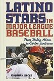 Latino Stars in Major League Baseball: From Bobby