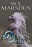 The Unicorn Rider: The Never-Born, Volume 2
