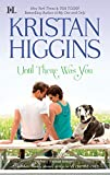 Until There Was You (Hqn Romance) by  Kristan Higgins in stock, buy online here