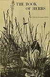 The Book of Herbs, Edmond B. Szekely, 0895640449