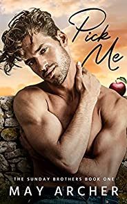Pick Me (Sunday Brothers Book 1) (English Edition)