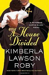 A House Divided (A Reverend Curtis Black Novel)