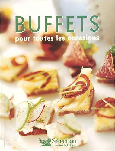 Télécharger en ligne Buffets pour toutes les occasions pdf
