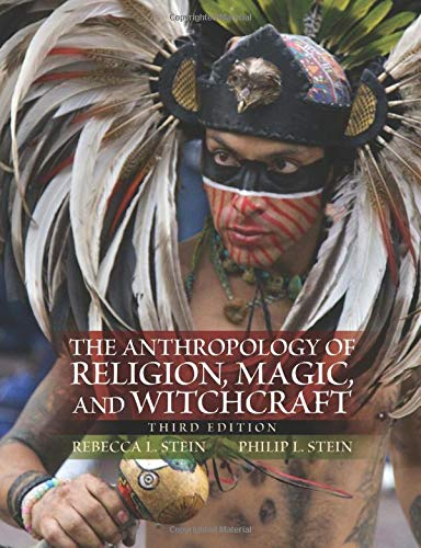 The Anthropology of Religion, Magic, and Witchcraft by Routledge