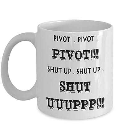 747fc229a Friends Tv Show Pivot Shut Up Joey Rachel Chandler Ross Monica Phoebe  lobster Unagi Coffee Mug