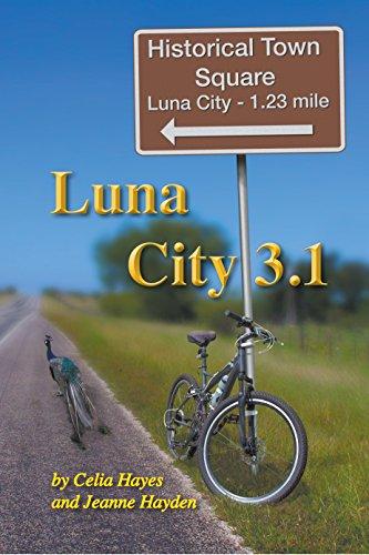 Luna City 3.1 (The Chronicles of Luna City Book 3) (La Lune D&g)