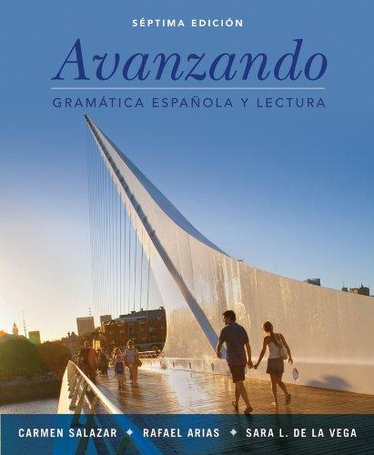 Avanzando: Gramática española y lectura, 7th Edition (Spanish - Vegas Las Run In