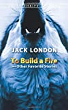 Front cover for the book To Build a Fire and Other Stories by Jack London