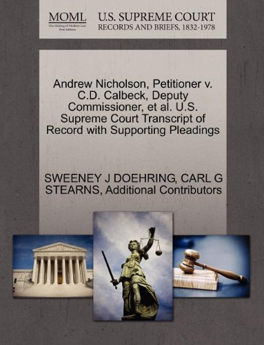 Andrew Nicholson, Petitioner v. C.D. Calbeck, Deputy Commissioner, et al. U.S. Supreme Court Transcript of Record with Supporting Pleadings