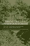 img - for The Secret of Sherwood Forest: Oil Production in England During World War II book / textbook / text book