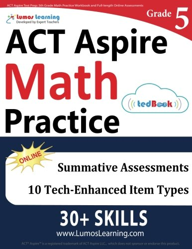 ACT Aspire Test Prep: 5th Grade Math Practice Workbook and Full-length Online Assessments: ACT Aspire Study Guide